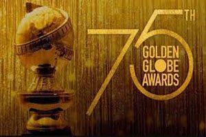 نامزدهای دریافت جایزه گلدن گلوب سال ۲۰۱۸ اعلام شد!