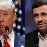 واکنش احمدی نژاد به صحبت های ضد ایرانی ترامپ چه بود؟