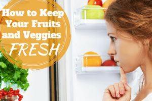 ترفندهایی برای تازه نگه داشتن میوه و سبزیجات